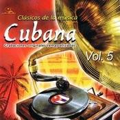 Clásicos De La Música Cubana Volume 5 Songs