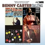 Four Classic Albums Plus (Benny Carter, Jazz Giant / Swingin' The '20's / Sax Ala Carter! / Aspects) (Remastered) Songs