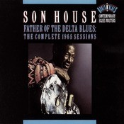 Father Of The Delta Blues: The Complete 1965 Sessions Songs