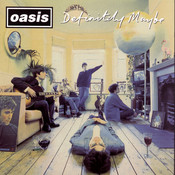 Definitely Maybe Songs