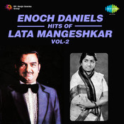 Enoch Daniels Hits Of Lata Mangeshkar Vol 2 Songs
