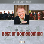 Bill Gaither's Best Of Homecoming 2014 Songs