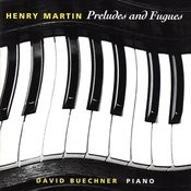 Henry Martin: Preludes And Fugues Songs