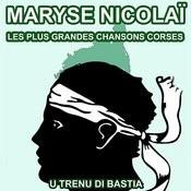 Les Plus Grandes Chansons Corses De Maryse Nicolaï Songs