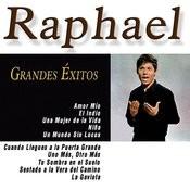 Grandes Éxitos De Raphael Songs