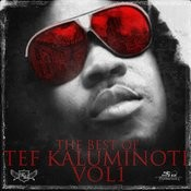 The Best Of Tef Kaluminoti, Vol. 1 Songs