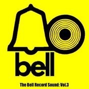 The Bell Record Sound, Vol. 3 Songs