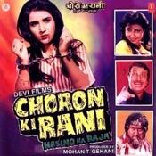 Choron Ki Rani Hasino Ka Raja Songs
