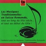 Les Musiques Traditionnelles De Suisse Romande Songs