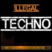 Illegal Techno Songs