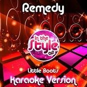 Remedy (In The Style Of Little Boots) [Karaoke Version] - Single Songs