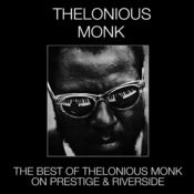 The Best Of Thelonious Monk On Prestige & Riverside Songs