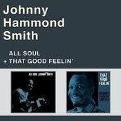 All Soul + That Good Feelin' Songs