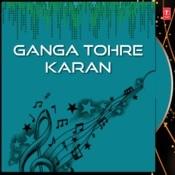 Ganga Tohre Karan Songs
