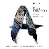 El Piano Romántico (Centenario De La Sociedad Filarmónica De Vigo) Songs