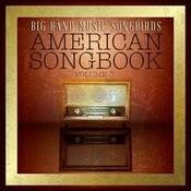 Big Band Music Songbirds: American Songbook, Vol. 3 Songs