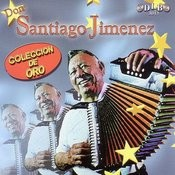 Don Santiago Jimenez: Coleccion De Oro Songs