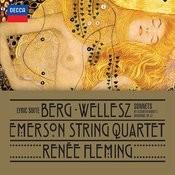 Berg: Lyric Suite; Wellesz: Sonnets By Elizabeth Barrett Browning, Op.52 Songs