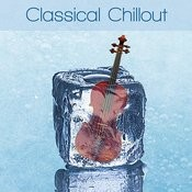 Classical Chillout Songs
