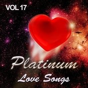 Platinum Love Songs, Vol. 17 Songs