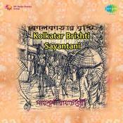 Kolkatar Brishti Sayantani Songs