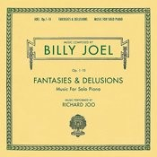 Billy Joel Opus 1-10 Fantasies & Delusions Music for Solo Piano Songs