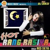 Hot Rang Rasiya Songs