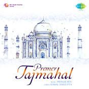 Premer Tajmahal Songs