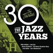 The Jazz Years - The Thirties Songs