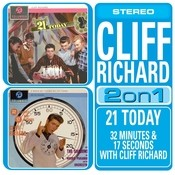 21 Today/32 Minutes And 17 Seconds With Cliff Richard Songs