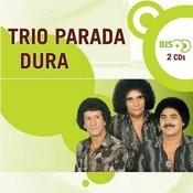 Nova Bis Sertanejo - Trio Parada Dura Songs
