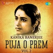 Kanika Banerjee - Puja O Prem Vol 1 Songs
