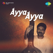 Ayya Ayya Songs