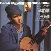 Mama Tried Songs
