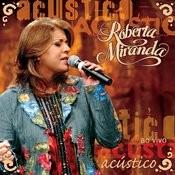 Roberta Miranda Ao Vivo (Acustico) Songs