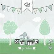Queen For Babies Songs