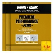 Wholly Yours (Premiere Performance Plus Track) Songs