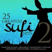 25 Greatest Sufi Hits Vol. 2 Songs