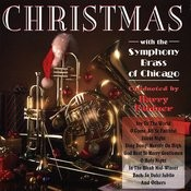Christmas With The Symphony Brass Of Chicago Songs