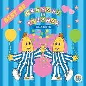 Classic Bananas In Pyjamas: Best Of Songs