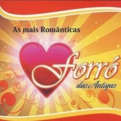 Forró Das Antigas: As Mais Românticas Songs