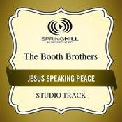 Jesus Speaking Peace Songs