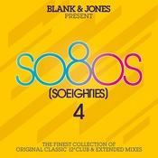 so80s (So Eighties) Volume 4 -  Pres. By Blank & Jones Songs