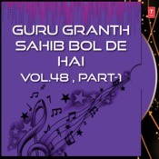 Guru Granth Sahib Bol De Hai Vol.48 , Part-1) Songs