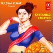 Kattazhagi Kamatchi Songs
