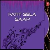 Fatit Gela Saap Songs
