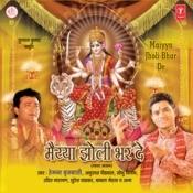 Maiya Jholi Bhar De Songs