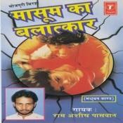 Masoom Ka Balatkaar Songs