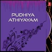 Pudhiya Athiyayam Songs