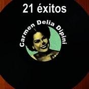 21 Éxitos: Carmen Delia Dipiní Songs